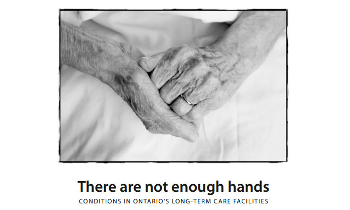 'There Are Not Enough Hands:' Conditions in Ontario's Long-term Care Facilities (2004)