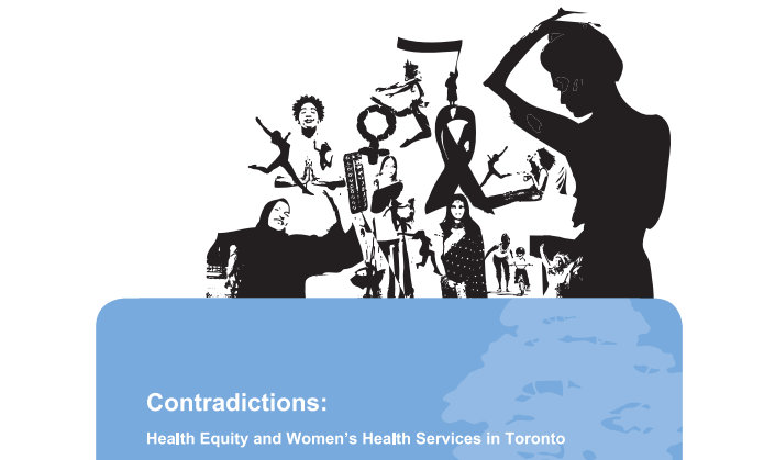 Contradictions: Health Equity and Women's Health Services in Toronto (2008)