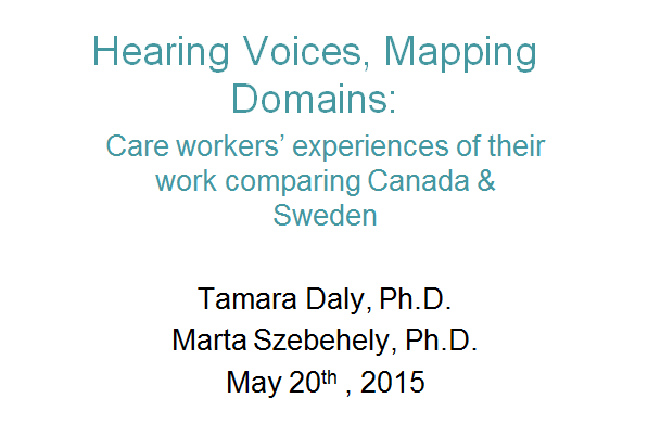 Hearing Voices, Mapping Domains: Care workers' experiences of their work comparing Canada and Sweden