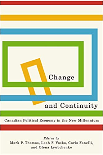 Book cover of Change and Continuity: Canadian Political Economy in the New Millenium