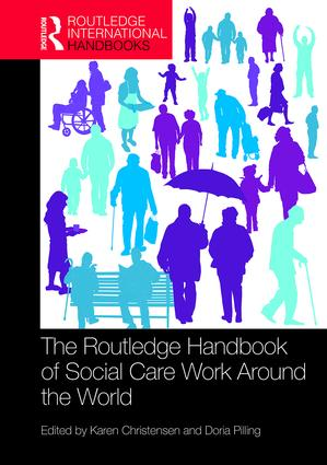 Book cover of The Routledge Handbook of Social Care Work Around the World